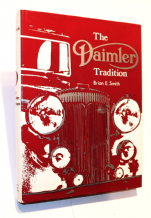 Daimler Tradition : The (Brian Smith 1972 1st ed)